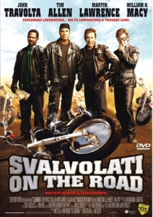 Film moto, biker movie , road movie, film sulle moto,Svalvolati on the Road,Wild Hogs