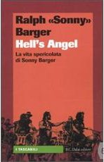 Libri moto, libri harley, libri sonny barger, libri hell's angel, sonny barger,Hells angel la vita spericolata di Sonny Barger