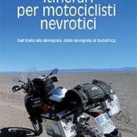 LIBRI : Itinerari per motociclisti nevrotici