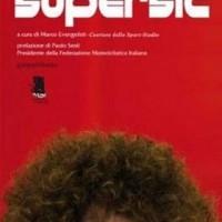 LIBRI : Supersic; Tributo a Marco Simoncelli