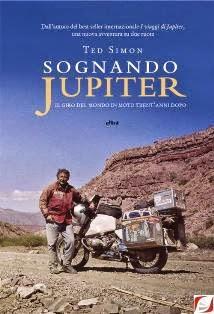 Libri viaggi moto, giro del mondo in moto, sognando Jupiter, ted simon