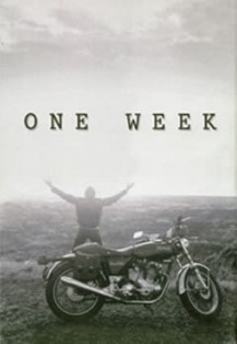 Film moto, biker movie , road movie, film sulle moto,one week, una settimana, one week book,