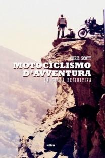 Libri moto,Motociclismo avventura