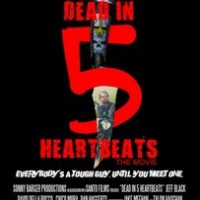 Film : Dead in 5 Heartbeats; Morto in 5 battiti