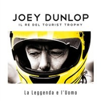 LIBRI : Joey Dunlop; Il Re del Tourist Trophy
