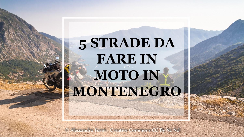 5 STRADE DA FARE IN MOTO IN MONTENEGRO