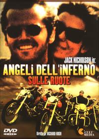 Film moto, biker movie , road movie, film sulle moto,Angeli dell'inferno sulle ruote
