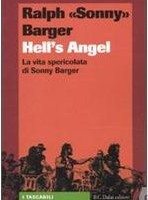 LIBRI : Hell's Angel ; La vita spericolata di Sonny Barger