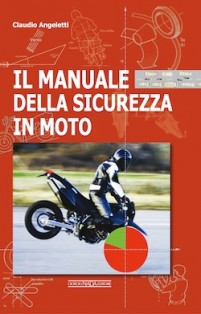 Manuali moto, libri moto, sicurezza stradale moto, libri sicurezza moto,Manuale della Sicurezza in moto