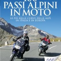 LIBRI : 100 passi alpini in moto