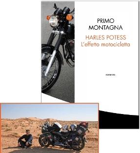 Libri moto, libri viaggi moto, Harles Potess l'effetto motocicletta, primo montagna