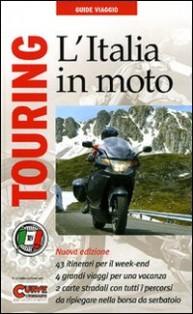 Guide turistiche moto, itinerari moto, libri moto, italia in Moto