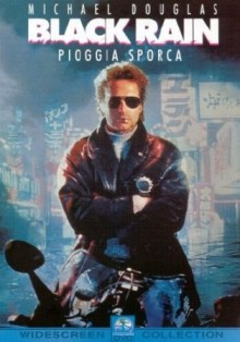 Film moto, biker movie , road movie, film sulle moto,Black Rain, Pioggia Sporca