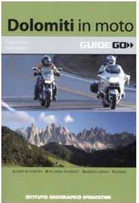 Guide turistiche moto, itinerari moto, libri moto, dolomiti in moto, itinerari dolomiti moto,