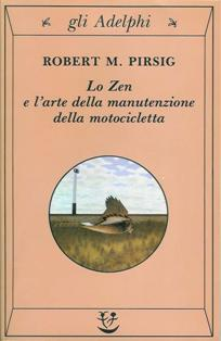 Libri moto, libri viaggi moto, Lo zen e l'arte della manutenzione della motocicletta,