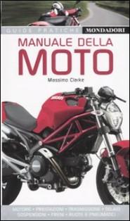 Manuali moto, libri moto,Manuale della moto, massimo clarke