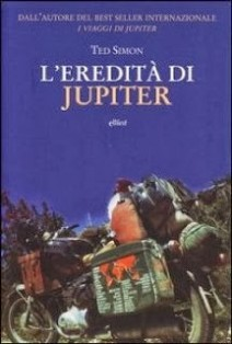 LIbri Moto viaggi, libri moto,L'eredità di Jupiter