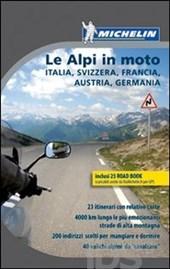Le alpi in moto, libri moto, guide turistiche moto, itinerari sulle alpi, alpi moto, in moto sulle alpi,