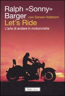 Ralph Sonny Barger , libri sulle moto, libri moto, manuali sulle moto, manuale moto,, Ralph Sonny Barger libri,