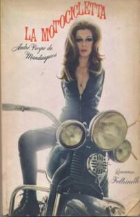 La motocicletta, André Pieyre de Mandiargues, libri moto, libri harley, libri sulle moto, libri biker,